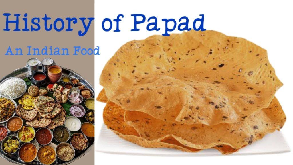 History of papad
