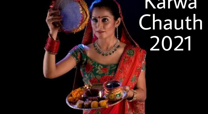 Know All auspicious Time Of Karwa Chauth 2021