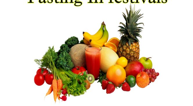 Why Fasting In Festivals Are So Important?