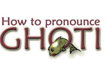 Surprise To Know About The Pronunciation Of Ghoti